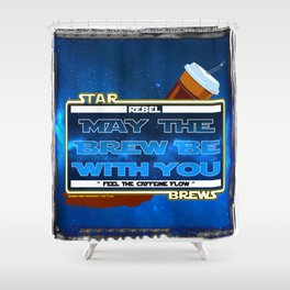 May the Brew be with You - The Coffee Wars - Jeronimo Rubio Photography and Art 2016 Shower Curtain