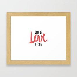God is LOVE is God Framed Art Print