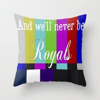 lorde Throw Pillows featuring And We'll Never Be Royals by Eduardo Filho