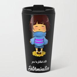 Filled with determination Travel Mug
