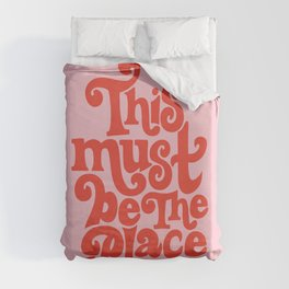 This Must Be The Place (Pink/Red Palette) Duvet Cover
