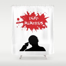 Dead Memories Shower Curtain