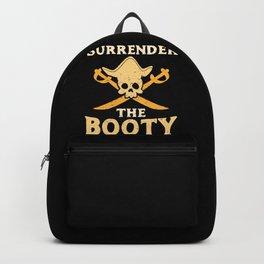 Funny Surrender The Booty Pirate Skull Crossbones Caribbean Birthday Gift Kids Backpack