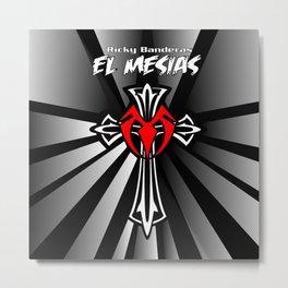 El Mesias De La Lucha Metal Print
