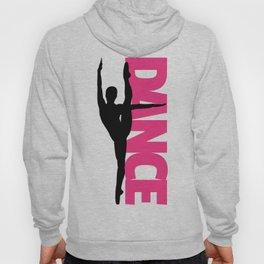 Dance Text Girl Quote Hoody
