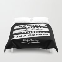 dirty dancing Duvet Covers featuring Dirty Dancing black by 16floor