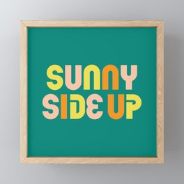 """""""Sunny Side Up"""" Cute, Colorful & Happy Typography Design Framed Mini Art Print"""