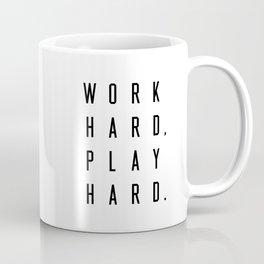 Work Hard Play Hard White Coffee Mug