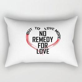 Remedy for Love Rectangular Pillow
