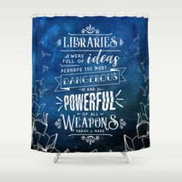 Libraries Shower Curtain