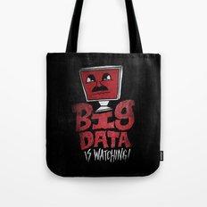 Big Data is Watching Tote Bag