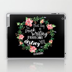 Drunk On Writing (Ray Bradbury Quote) Laptop & iPad Skin
