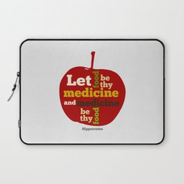 Apple Let food be thy medicine and medicine be thy food. Laptop Sleeve