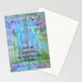 Love all, trust a few, do wrong to none. Shakespeare quote Stationery Cards