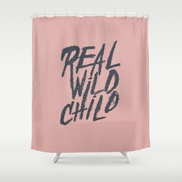 Real Wild Child Shower Curtain