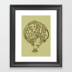 Do you like my hair? Framed Art Print