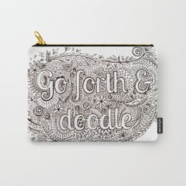 """""""go forth & doodle"""" Carry-All Pouch"""