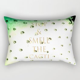 Stop And Smell The Cacti Rectangular Pillow