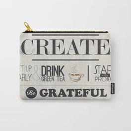 CREATE - inspirational words for you Carry-All Pouch