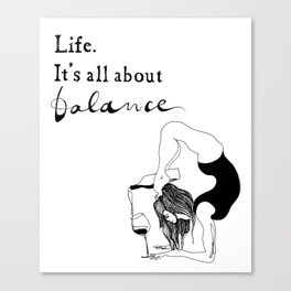 funny yoga print, original yoga art, unique yoga gift, black and white, modern, yoga wine, yogi Canvas Print