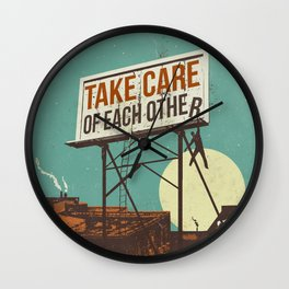 TAKE CARE OF EACH OTHER Wall Clock