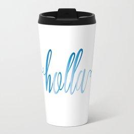 holla Travel Mug