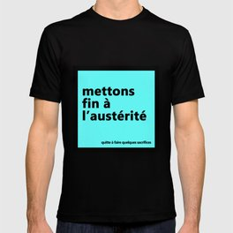Mettons fin à l'austérité T-shirt