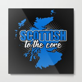 Scottish To The Core Metal Print