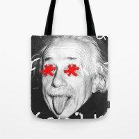 einstein Tote Bags featuring Einstein  by Hijack:D