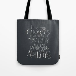 It is our choices Tote Bag