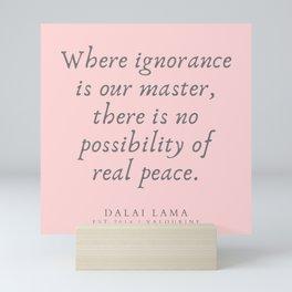 132 | Dalai Lama Quotes 190504 Mini Art Print
