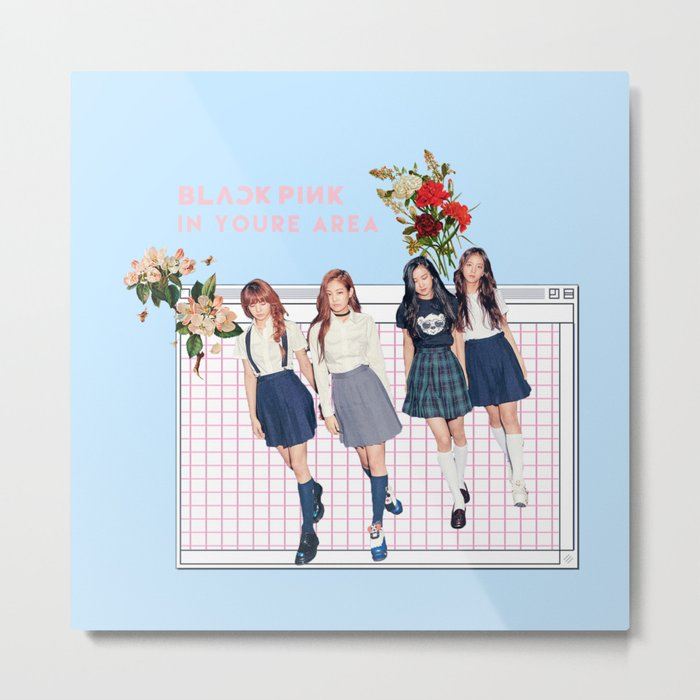 BLACK PINK IN YOUR AREA Metal Print