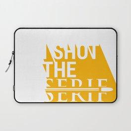 Shot the Serif Laptop Sleeve