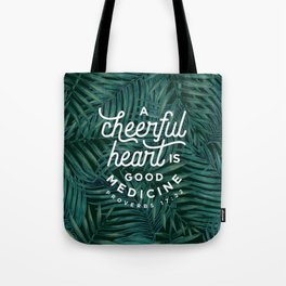 A Cheerful Heart Tote Bag
