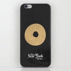This is New York for me. Bagel iPhone & iPod Skin