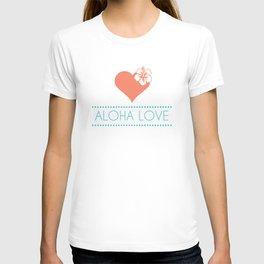 Aloha Love T-shirt