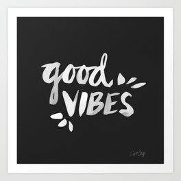 Good Vibes – White Ink Art Print