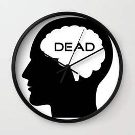 Brain dead Wall Clock
