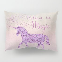Pink and Purple Glamour Unicorn Believe in Magic Pillow Sham