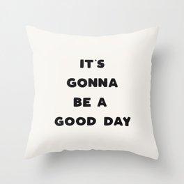 Good Day - Black & Cream Throw Pillow
