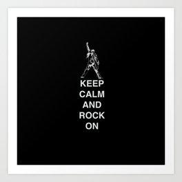 Keep calm and Rock On! Art Print
