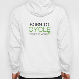 Born To Cycle Hoody