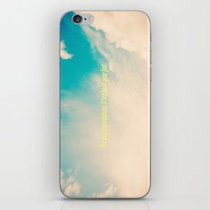The sky is everywhere, it begins at your feet. iPhone & iPod Skin