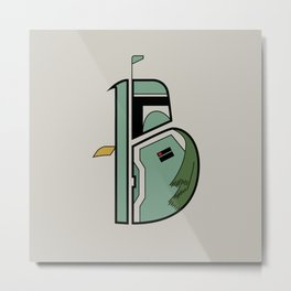B is for Boba Fett Metal Print