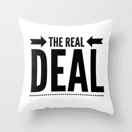 THE REAL DEAL, Black Graphic Text Design Throw Pillow