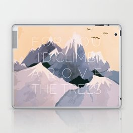 Above the Trees. Laptop & iPad Skin