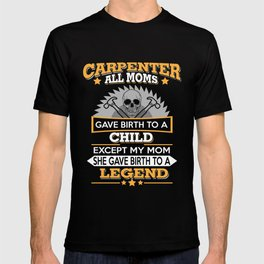 Funny Carpenter T Shirts Proud Carpenter Gift T-shirt