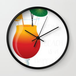 Beach Every Hour at the Beach Is a Happy Hour Beach Drinks Wall Clock