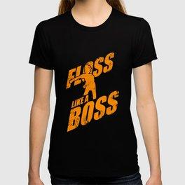 Flow like a boss. T-shirt