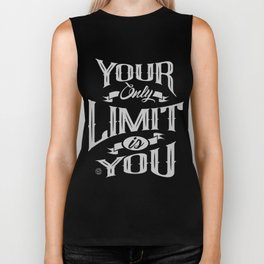You Only Limit is You Biker Tank